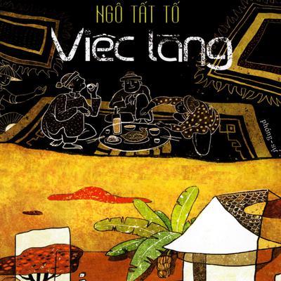 Việc Làng Audiobook, by Ngô Tất Tố