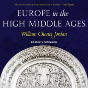 Europe in the High Middle Ages Audiobook, by William George Jordan