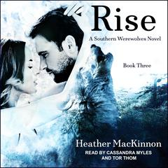 Rise Audiobook, by Heather MacKinnon