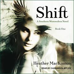 Shift Audiobook, by Heather MacKinnon