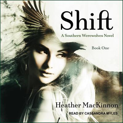 Shift Audiobook, by Heather MacKinnon