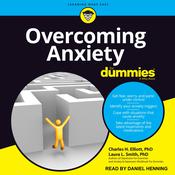 Overcoming Anxiety For Dummies: 2nd Edition Audiobook, by Laura L. Smith