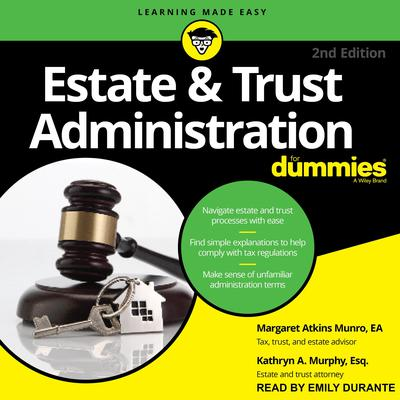 Estate & Trust Administration For Dummies Audiobook, by Kathryn A. Murphy