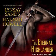 The Eternal Highlander Audiobook, by Hannah Howell, Lynsay Sands