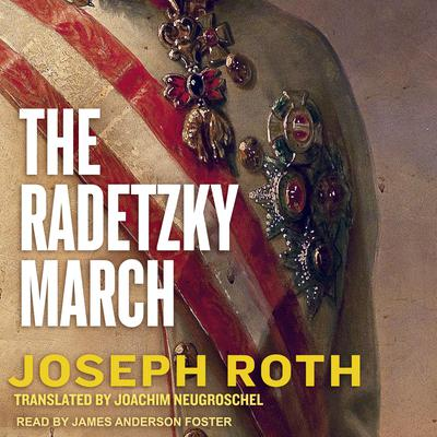 The Radetzky March Audiobook, by