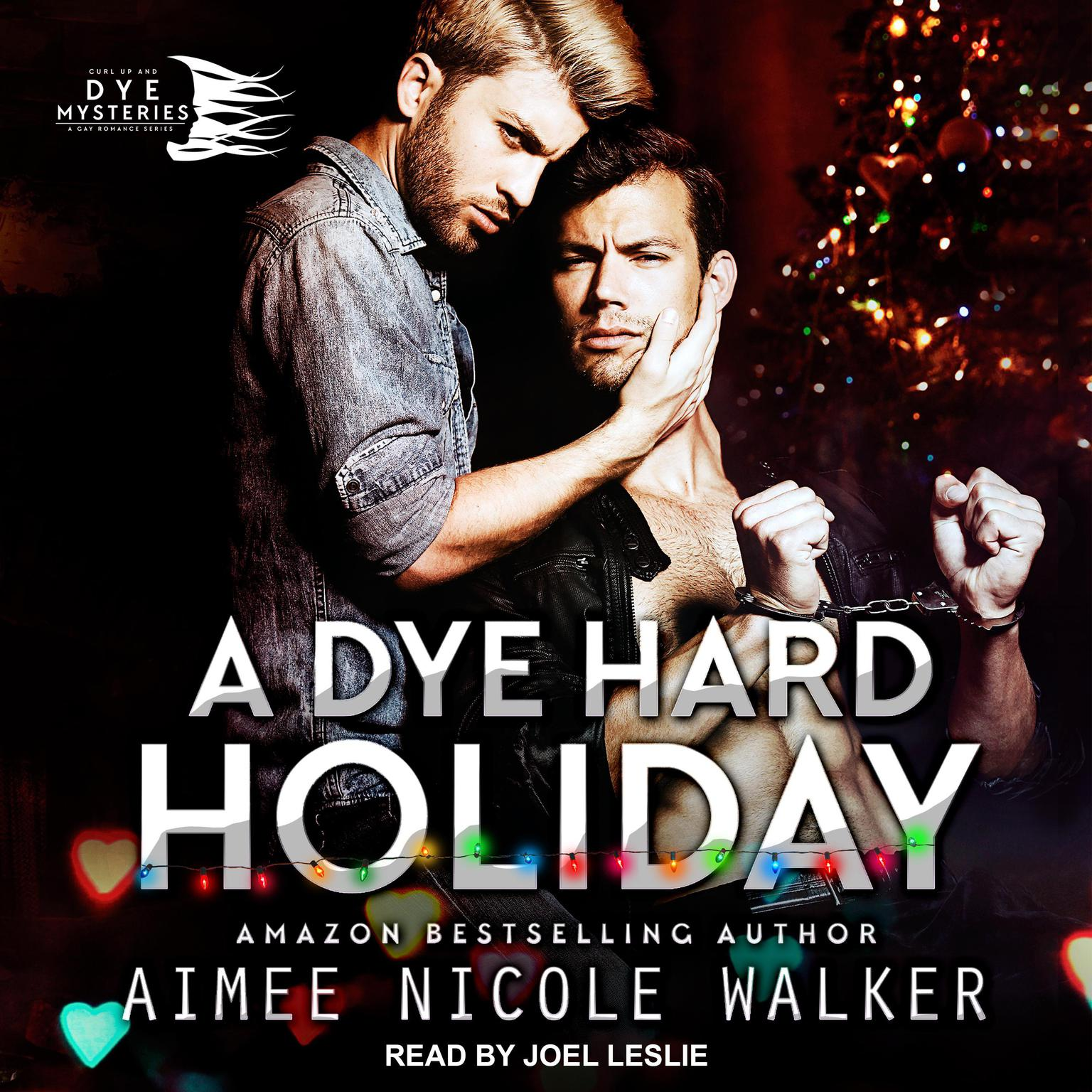 A Dye Hard Holiday Audiobook, by Aimee Nicole Walker