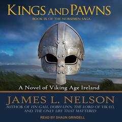 Kings and Pawns: A Novel of Viking Age England Audiobook, by James L. Nelson