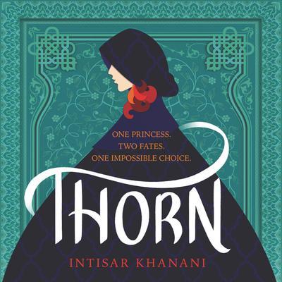 Thorn Audiobook, by Intisar Khanani