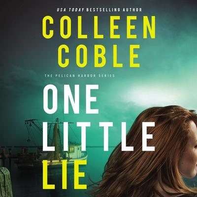 One Little Lie Audiobook, by Colleen Coble