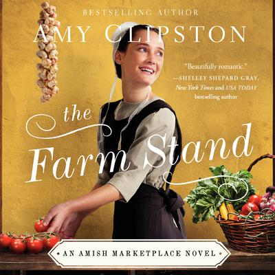 The Farm Stand Audiobook, by Amy Clipston