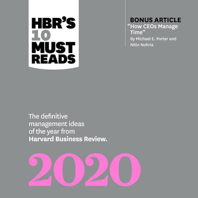 HBRs 10 Must Reads 2020 Audiobook, by Harvard Business Review