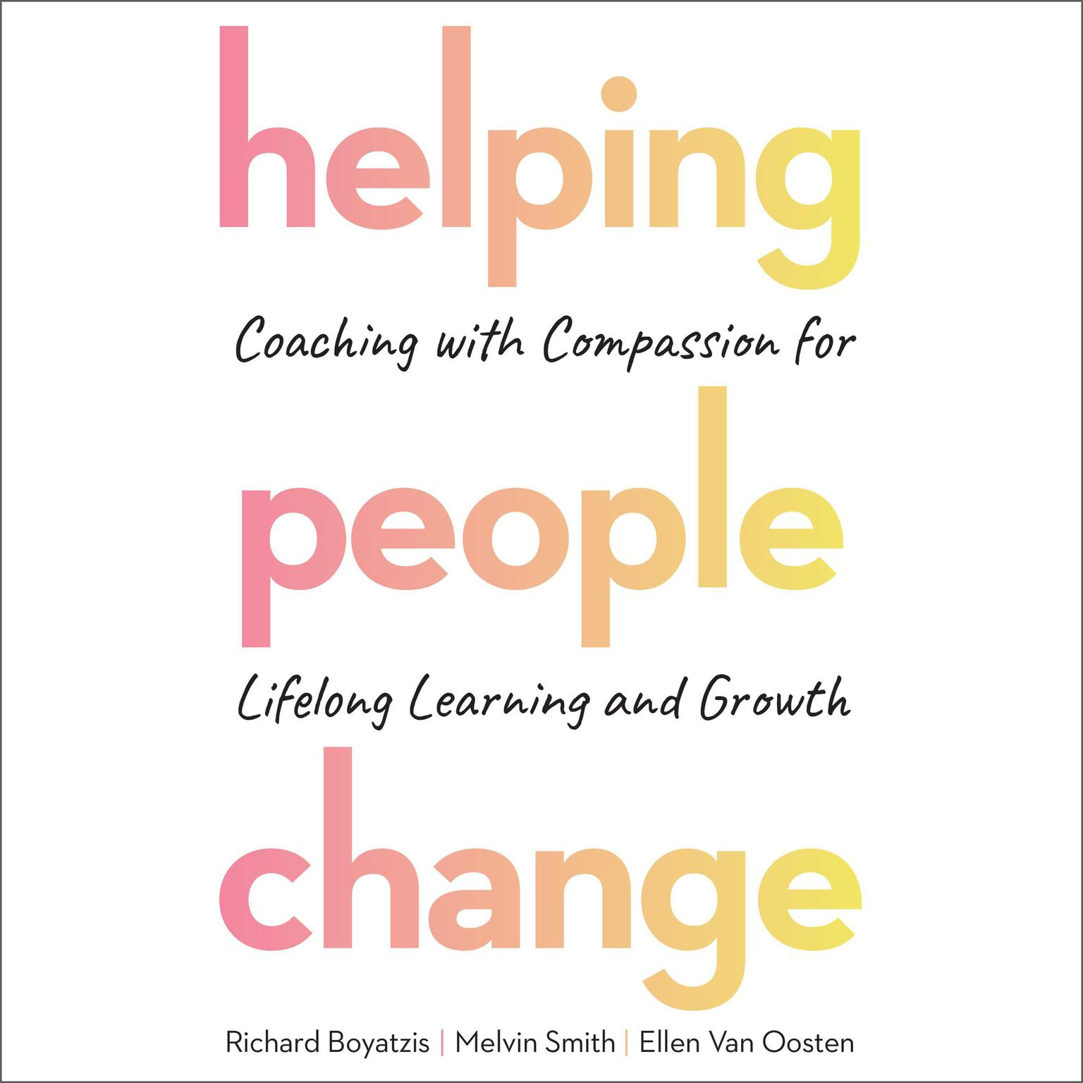Printable Helping People Change: Coaching with Compassion for Lifelong Learning and Growth Audiobook Cover Art