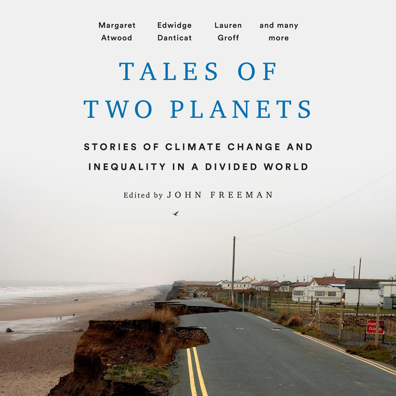Tales of Two Planets: Stories of Climate Change and Inequality in a Divided World Audiobook, by Author Info Added Soon