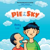 Pie in the Sky Audiobook, by Remy Lai