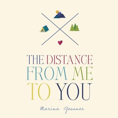 The Distance from Me to You Audiobook, by Marina Gessner