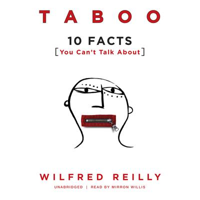 Taboo: 10 Facts You Can't Talk About Audiobook, by