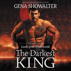 The Darkest King: William's Story Audiobook, by Gena Showalter