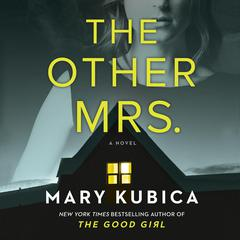 The Other Mrs.: A Novel Audiobook, by Mary Kubica
