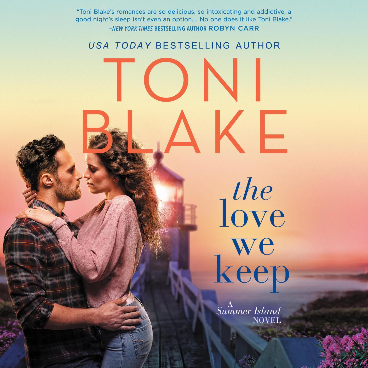 The Love We Keep Audiobook, by Toni Blake