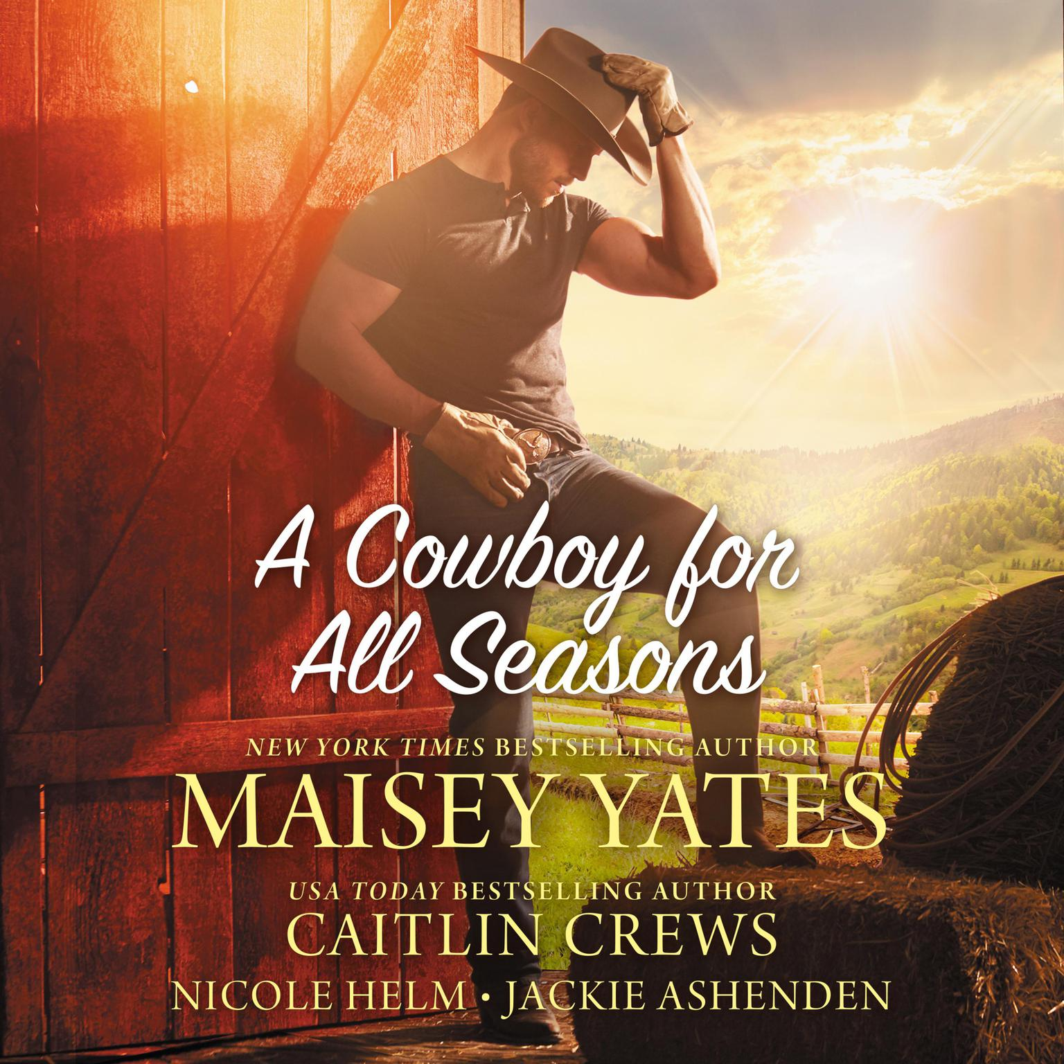 Printable A Cowboy for All Seasons: Spring, Summer, Fall, Winter Audiobook Cover Art