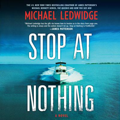 Stop at Nothing Audiobook, by Michael Ledwidge