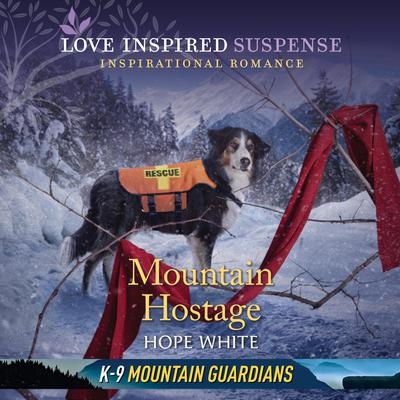 Mountain Hostage Audiobook, by Hope White
