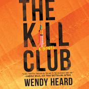 The Kill Club Audiobook, by Wendy Heard