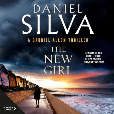 The New Girl Audiobook, by Daniel Silva