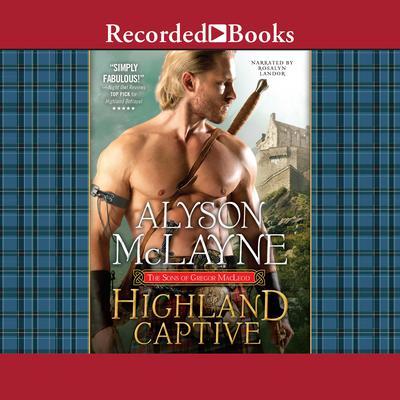 Highland Captive Audiobook, by Alyson McLayne