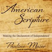 American Scripture: Making the Declaration of Independence Audiobook, by Pauline Maier