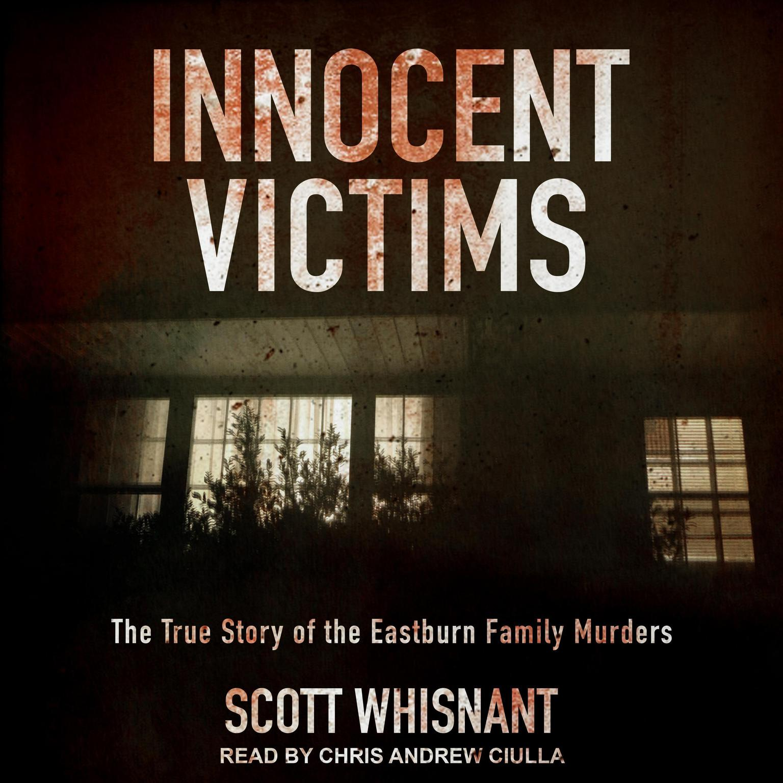 Printable Innocent Victims: The True Story of the Eastburn Family Murders Audiobook Cover Art