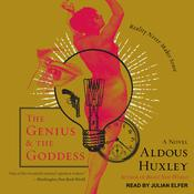 The Genius and the Goddess: A Novel Audiobook, by Aldous Huxley