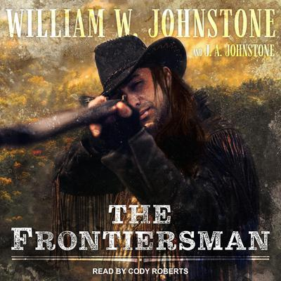 The Frontiersman Audiobook, by J. A. Johnstone