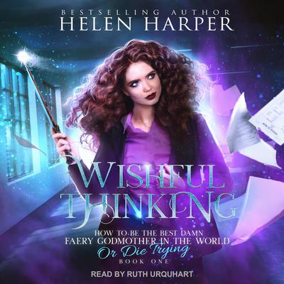 Wishful Thinking Audiobook, by Helen Harper