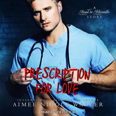 Prescription for Love Audiobook, by