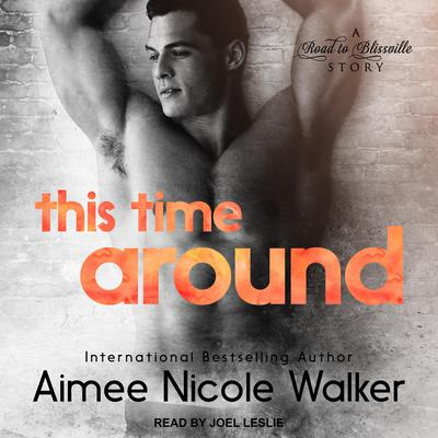 This Time Around Audiobook, by Aimee Nicole Walker