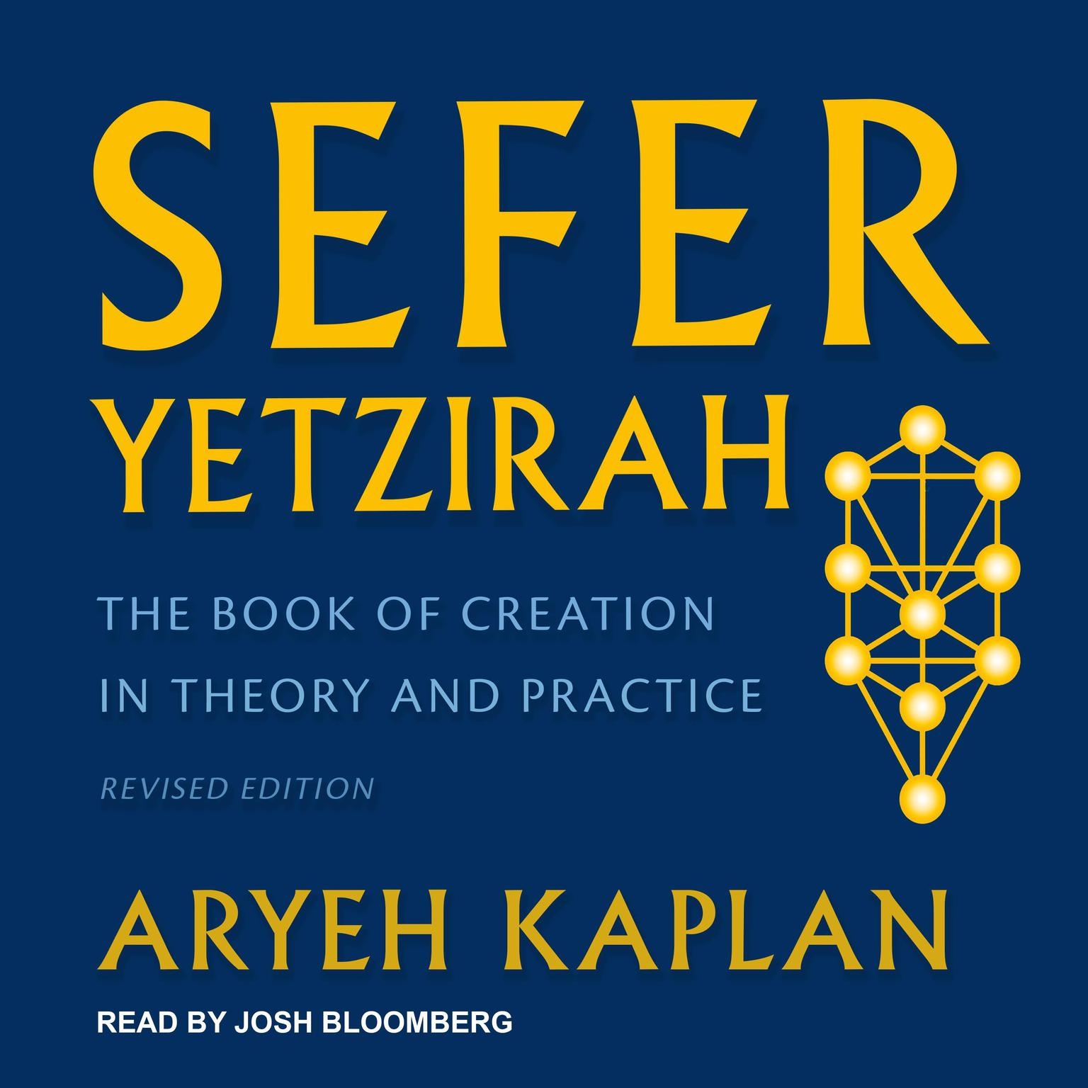 Printable Sefer Yetzirah: The Book of Creation in Theory and Practice, Revised Edition Audiobook Cover Art