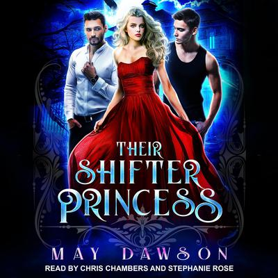 Their Shifter Princess Audiobook, by