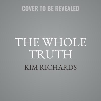 The Whole Truth: The Reality of It All Audiobook, by Kim Richards