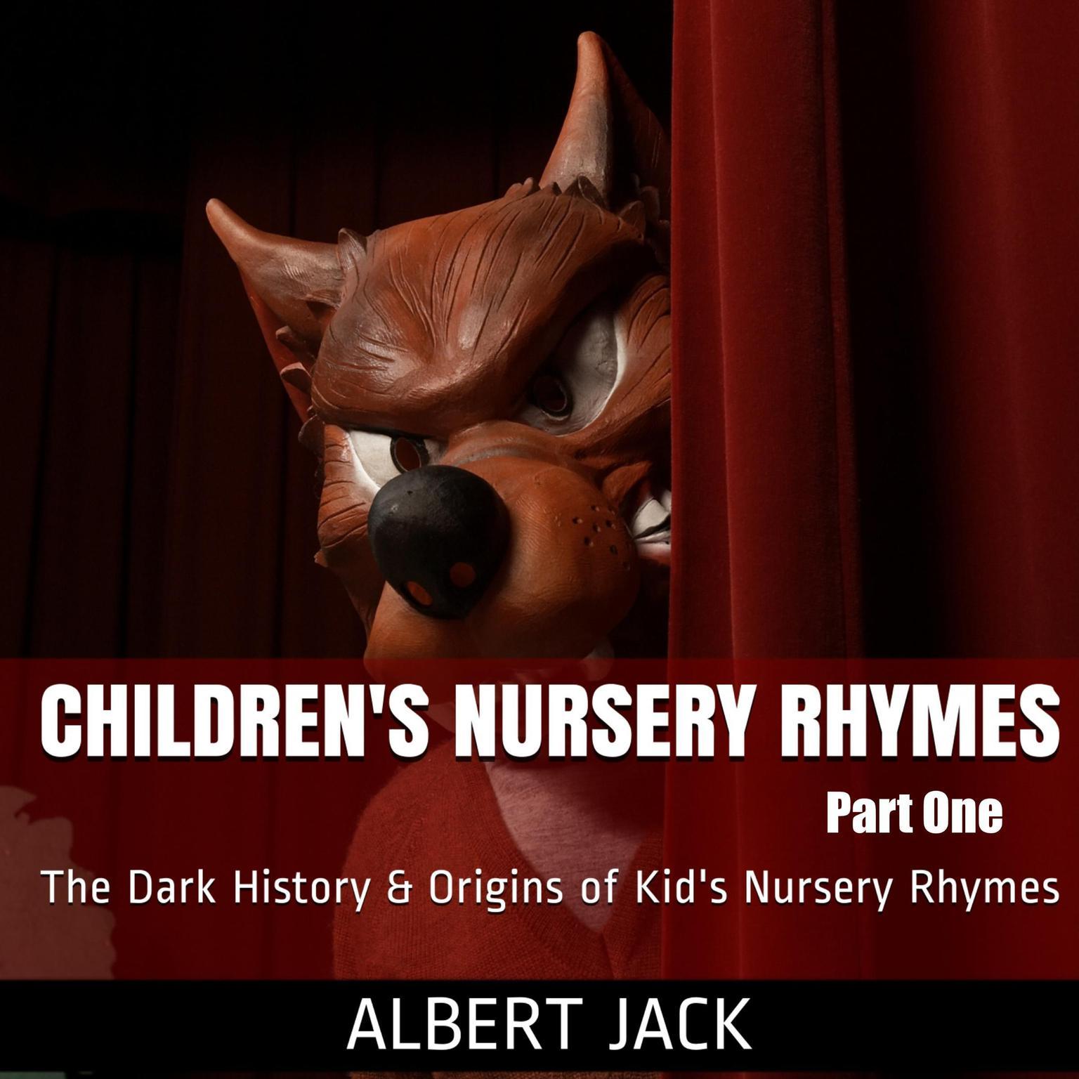 Printable Children's Nursery Rhymes - Part One: The Dark History & Origins of Kid's Nursery Rhymes Audiobook Cover Art