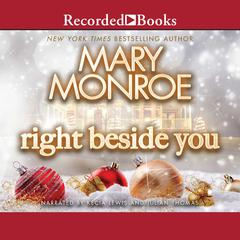Right Beside You Audiobook, by Mary Monroe