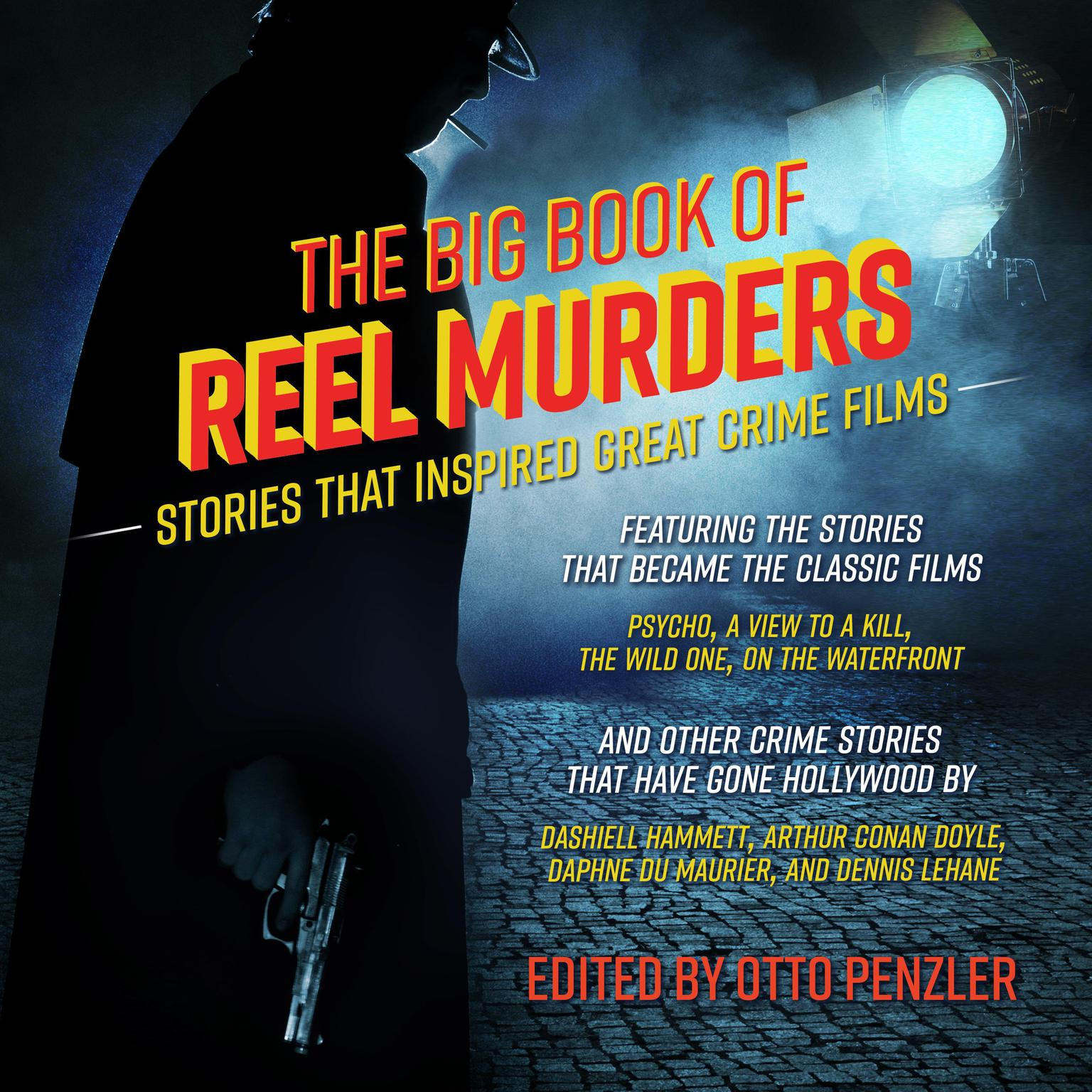 Printable The Big Book of Reel Murders: Stories that Inspired Great Crime Films Audiobook Cover Art