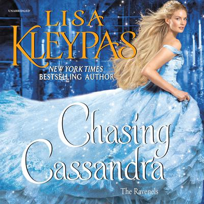 Chasing Cassandra: The Ravenels Audiobook, by