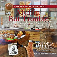 Muffin But Trouble Audiobook, by Victoria Hamilton
