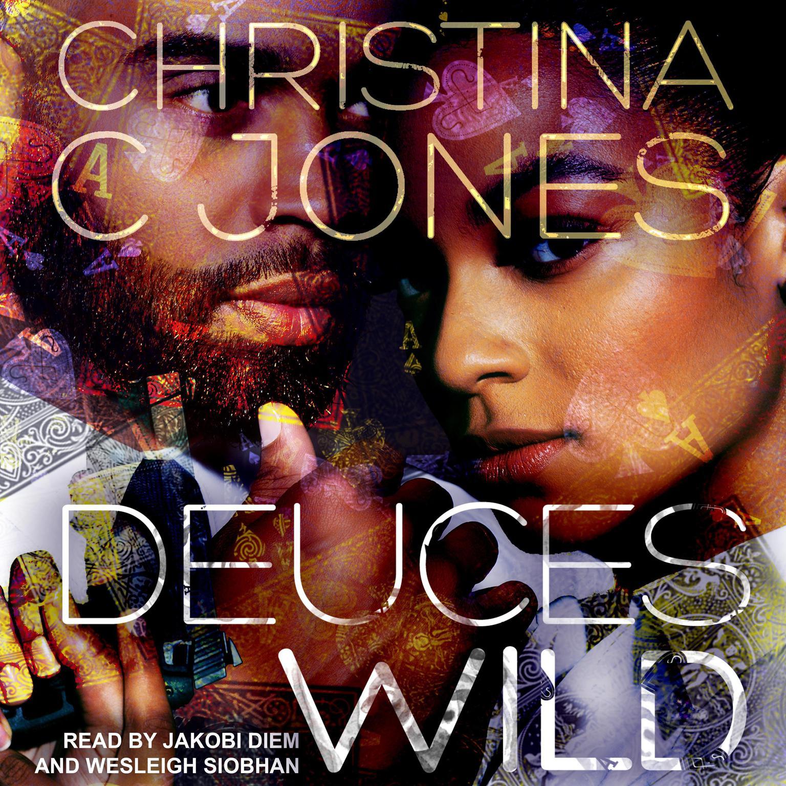 Deuces Wild Audiobook, by Christina C. Jones