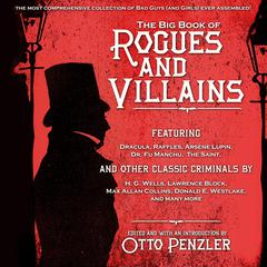 The Big Book of Rogues and Villains Audiobook, by Otto Penzler