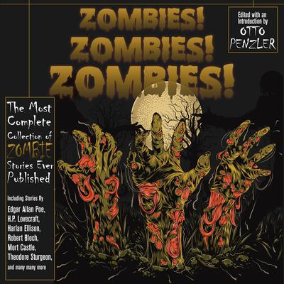 Zombies! Zombies! Zombies! Audiobook, by Otto Penzler