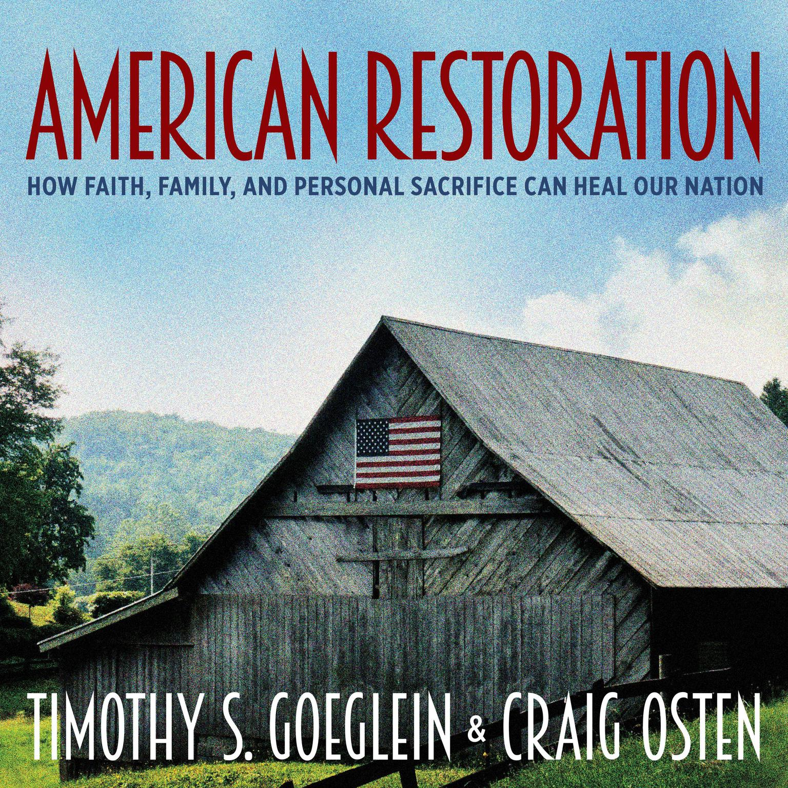 Printable American Restoration: How Faith, Family, and Personal Sacrifice Can Heal Our Nation Audiobook Cover Art