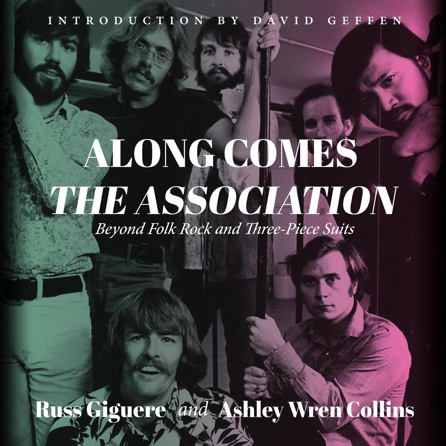 Printable Along Comes the Association: Beyond Folk Rock and Three-Piece Suits Audiobook Cover Art