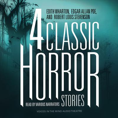Four Classic Horror Stories Audiobook, by Edith Wharton